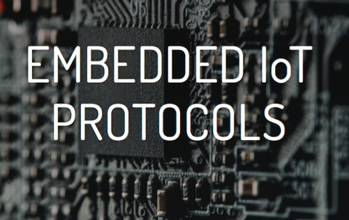 Embedded IoT Protocols